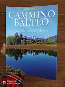 Le guide di Dove - Cammino Balteo, viaggio senza tempo alla scoperta della Valle d'Aosta - foto di Gian Mario Navillod.